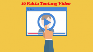 10 Fakta Tentang Video